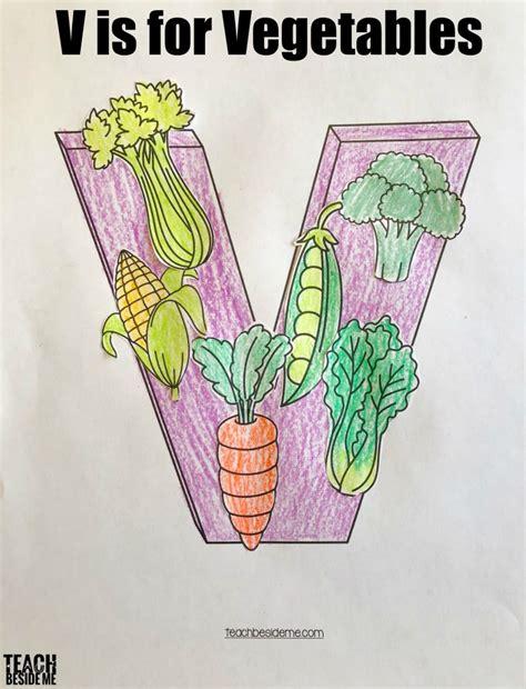 letter v vegetables letter of the week preschool letter v activities teach