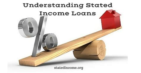 understanding stated income loans stated income