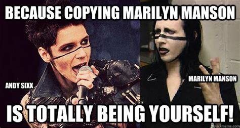 Marilyn Manson Meme - complains about being called girls continues to dress like