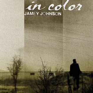 in color by jamey johnson in color song