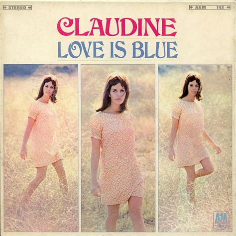 love is blue claudine longet english love is blue claudine longet mp3 buy full tracklist