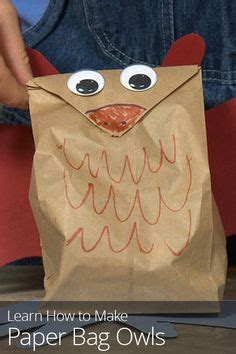 How To Make A Paper Bag Owl - 1000 images about crafts for on paper