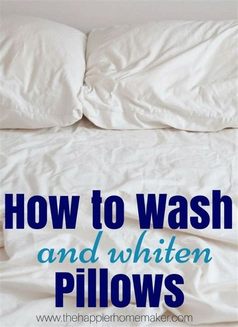 how to clean bed pillows how to wash and whiten pillows great idea i know my