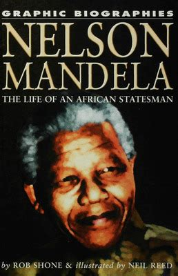 autobiography of nelson mandela free ebook nelson mandela the life of an african statesman rob