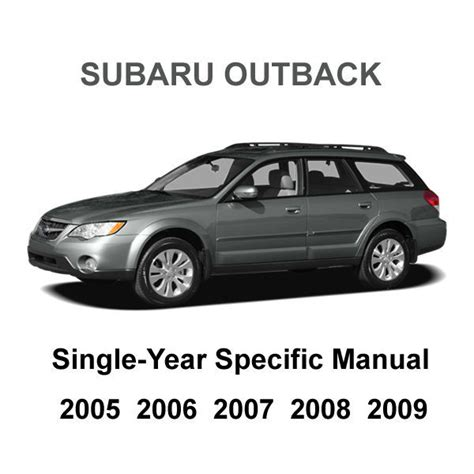 service manual 2007 subaru outback engine factory repair manual 2007 subaru legacy outback