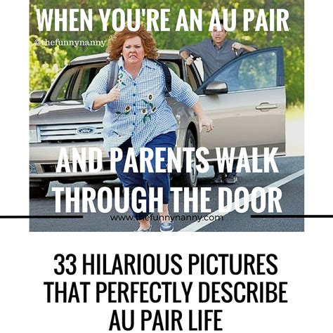 Hilarious Memes Pictures - 33 hilarious pictures that perfectly describe au pair life