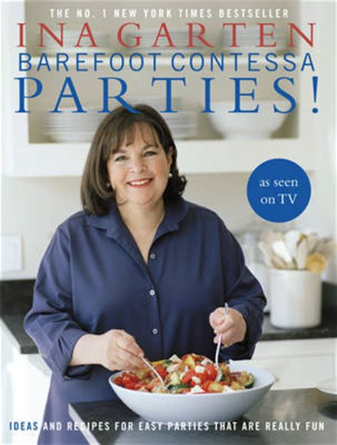 barefoot contessa cookbook recipe index barefoot contessa parties ideas and recipes for easy