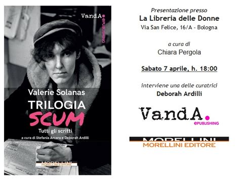 libreria donne bologna evento quot trilogia scum quot la libreria delle donne