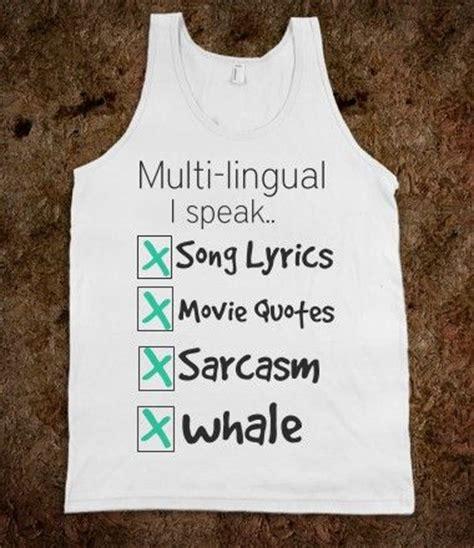 T Shirt The Languages I Speak i speak every language tank top shirts