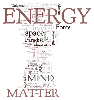 electricity and matter books energy mind and matter paper 42 the urantia book