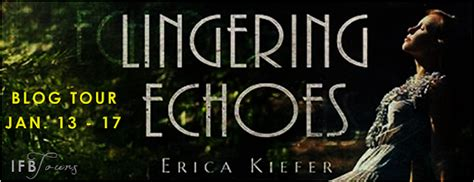 itching for books tour lingering echoes by erica kiefer