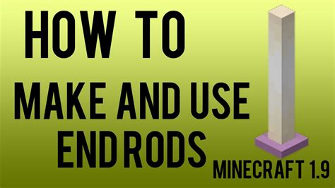 Minecraft Chandelier Ideas How To Make And Use End Rods In Minecraft 1 9 Youtube