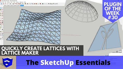 Sketchup Course Tutorial Dicd 13b quickly create lattices in sketchup with lattice maker sketchup plugin of the week 30 the