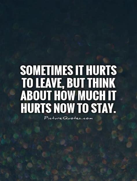 Hurts Quotes It Hurts Quotes Quotesgram
