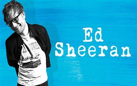 ed sheeran concert 2018 ed sheeran tour dates 2018 europe lifehacked1st com