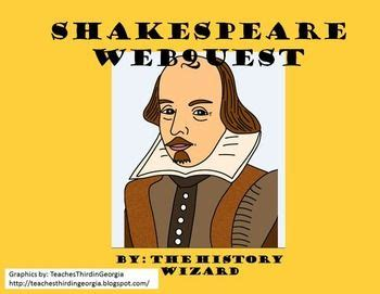 biography of shakespeare for middle school students shakespeare webquest great website shakespeare