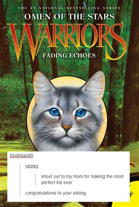 Warrior Cats Meme - trending tumblr