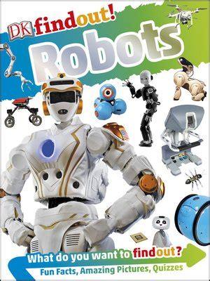 dk findout robots books dk findout robots by nathan lepora 183 overdrive rakuten