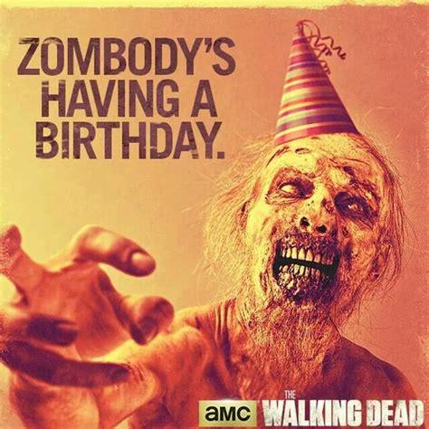 Zombie Birthday Meme - zombie birthday fun horror humor pinterest birthday