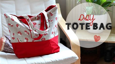 tote bag pattern free youtube diy tote bag beginner s sewing tutorial youtube