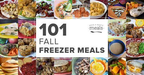 101 fall freezer meals once a month meals