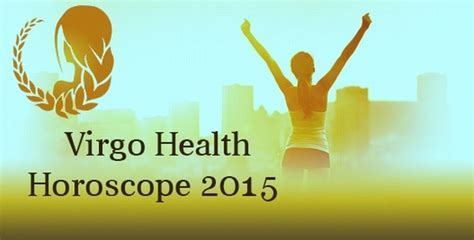 virgo health horoscope 2015