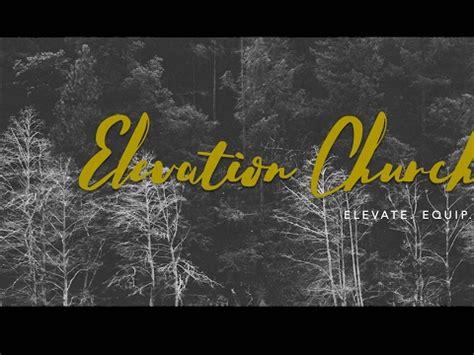 elevation church live stream