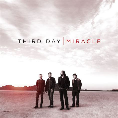 A Miracle third day i need a miracle lyrics genius lyrics