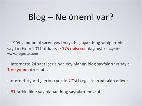 blogger nedir blog nedir kimler blog yazar