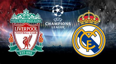 Imagenes Real Madrid Vs Liverpool | uefa chions league liverpool vs real madrid live