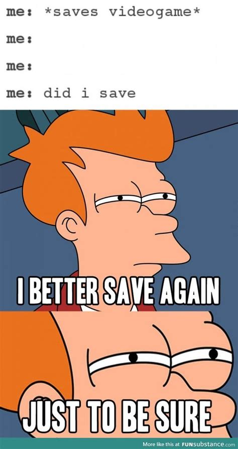 Videogame Meme - saving in games gaming video games and memes