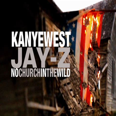 no church in the wild kanye west ft jay z mp3 the tortoise general get stupid quot no church in the wild