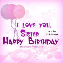 happy birthday my dear sister christian card christian