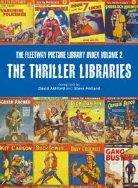 the apprentice a thriller volume 1 books the fleetway picture library index volume 2 the thriller