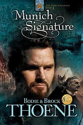 munich a novel books munich signature zion covenant 3 by bodie thoene