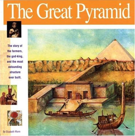 how the great pyramid was built books the great pyramid the story of the farmers the god king