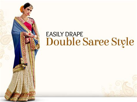 double saree draping diy double saree style watch this 4 minute video