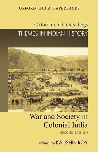 themes in indian english novels war and society in colonial india themes in indian