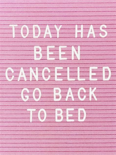 i should have just gone to bed 25 best day off quotes on pinterest positive morning