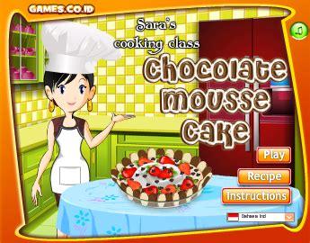 games membuat kue ulang tahun sara kue coklat mousse game masak kelas sara gamemasak com