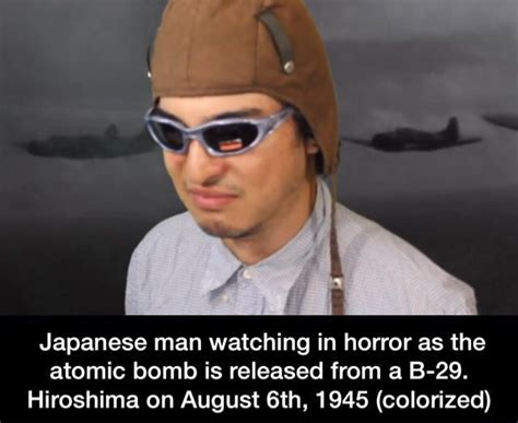 Asian Photographer Meme - japanese man watching in horror as the atomic bomb is