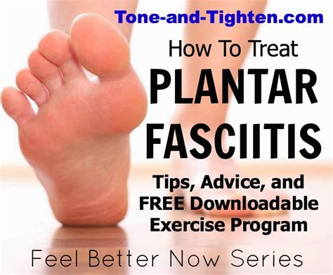 How To Treat Planters Fasciitis Feel Better Now Series How To Treat Plantar Fasciitis