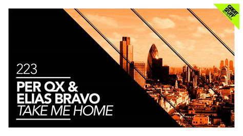 per qx elias bravo take me home muzzaik remix