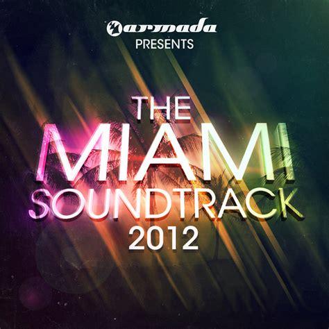 download mp3 ost armada armada presents the miami soundtrack 2012 va 2012 mp3