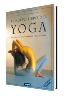 libro nuevo libro del yoga el nuevo libro del yoga freelibros