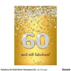 fabulous 60 gold silver streamers 60th birthday card zazzle