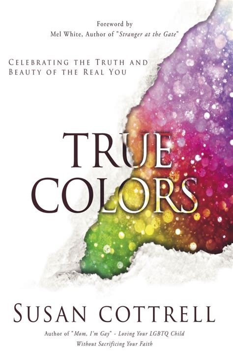 who wrote true colors susan cottrell wrote true colors to help lgbtq heal