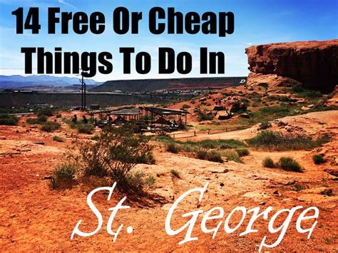 st george 14 free or cheap things to do coupons 4 utah