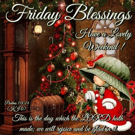 images of christmas eve blessings 120 best images about friday blessings on pinterest the