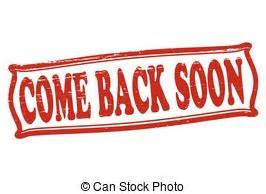 Come Back Soon Clipart come back illustrations and clip 839 come back